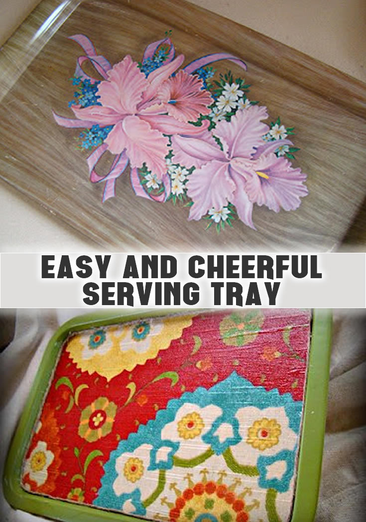 Easy and Cheerful Serving Tray