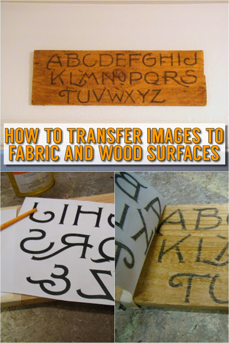 How to Transfer Images to Fabric and Wood Surfaces