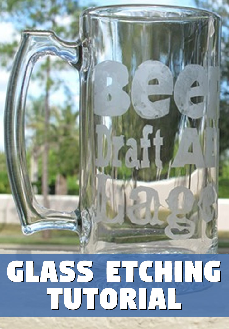 Glass Etching Tutorial