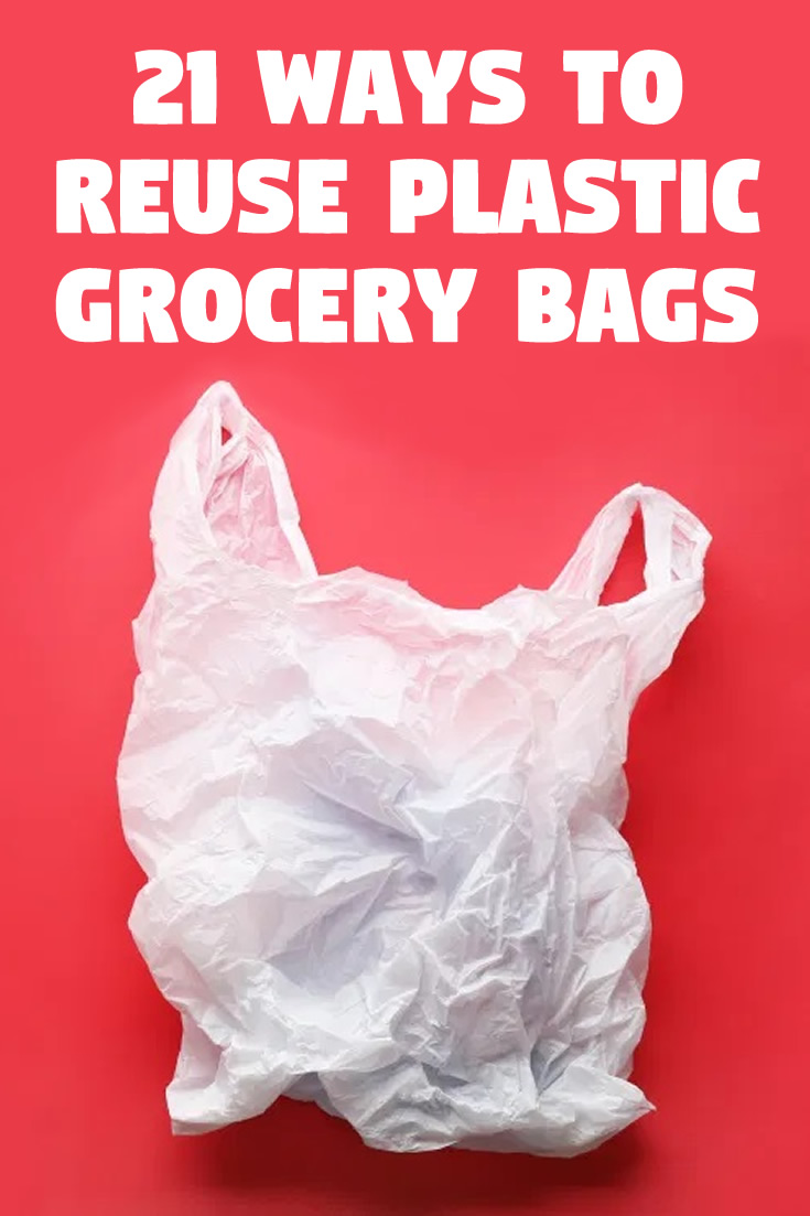 21 ways to reuse plastic grocery bags