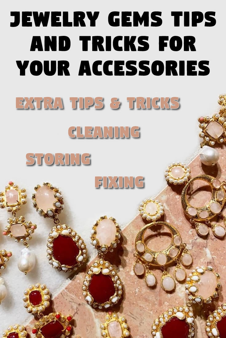 Jewelry gems: Tips and tricks for your accessories